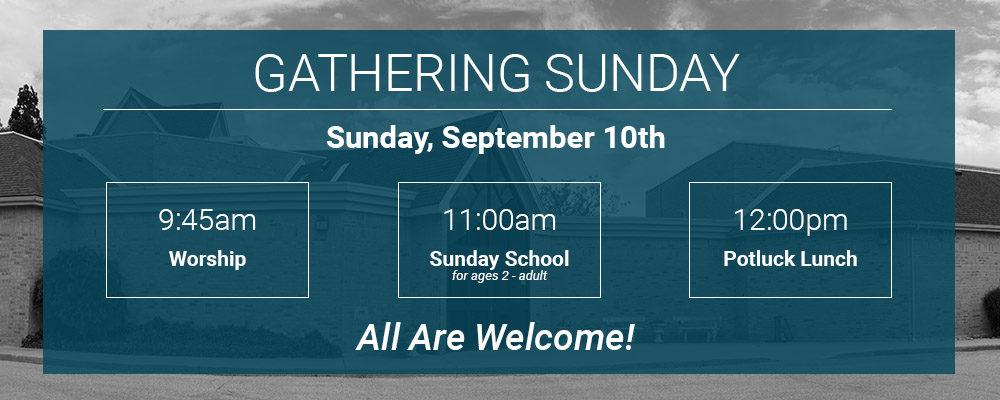 Gathering Sunday